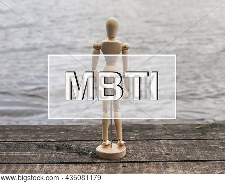 Mbti Acronym. Inscription Oh Photo With Wood Person. Personality Type Test.