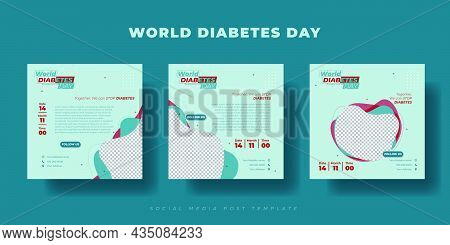 Set Of Social Media Post Template. World Diabetes Day Template Design. Social Media Post Template Wi