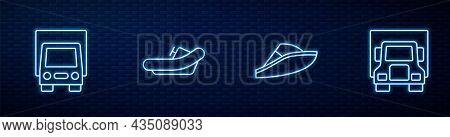 Set Line Speedboat, Delivery Cargo Truck, Rafting And . Glowing Neon Icon On Brick Wall. Vector