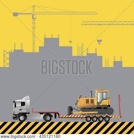 Transportation Of A Bulldozer On A Low Loader. Construction Machinery On The Background Of A Buildin