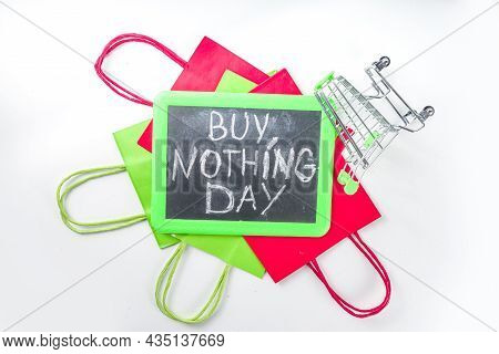 Buy Nothing Day Background, International Day Of Protest Against Consumerism And Shopping Days Conce