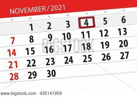 Calendar Planner For The Month November 2021, Deadline Day, 4, Thursday.