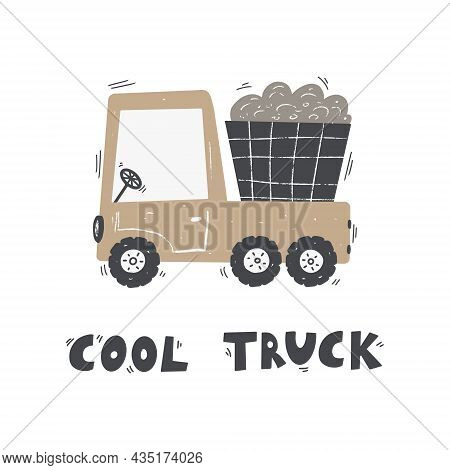 Cute Cartoon Truck With Lettering - Cool Truck. Vector Hand-drawn Color Children's Illustration, Pos