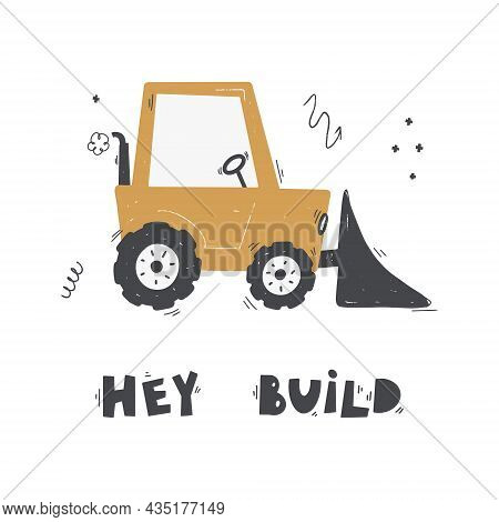 Cute Cartoon Mixer Truck With Lettering - Hey Build. Vector Hand-drawn Color Children's Illustration