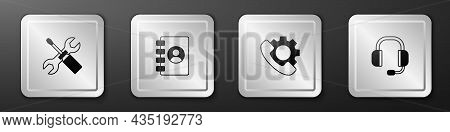 Set Screwdriver And Wrench Spanner, Address Book, Telephone 24 Hours Support And Headphones Icon. Si