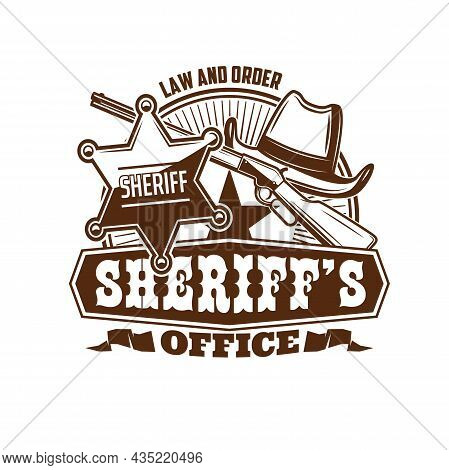Sheriff Office Icon, Marshal Or Wild West Lawman Retro Emblem. Vector Cowboy Or Rodeo Hat, United St