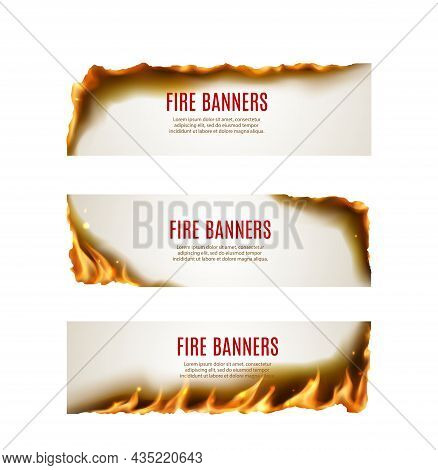 Burning Paper Fire Flames Vector Banners With Borders And Corners Of Realistic Hot Blaze, Sparks, As