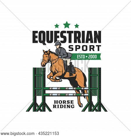 Horse Riding, Equestrian Sport And Steeplechase Races Tournament, Vector Emblem. Horse And Equine Ri