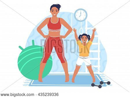 Happy Mother Training With Daughter, Vector Illustration. Parent Child Relationship. Parenting. Heal