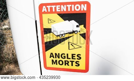 Bordeaux , Aquitaine  France - 09 30 2021 : Attention Angles Morts Trucks French Rear Side Stickers