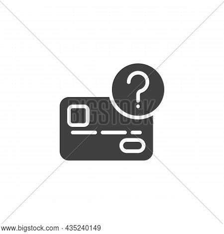 Credit Card Unknown Transaction Vector Icon. Filled Flat Sign For Mobile Concept And Web Design. Pla