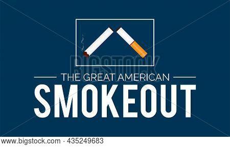 The Great American Smokeout Banner Design In White Background. Vector Template