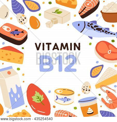 Vitamin B12 Card With Healthy Food Frame. Natural Nutritious Dairy Products, Milk And Fish Enriched