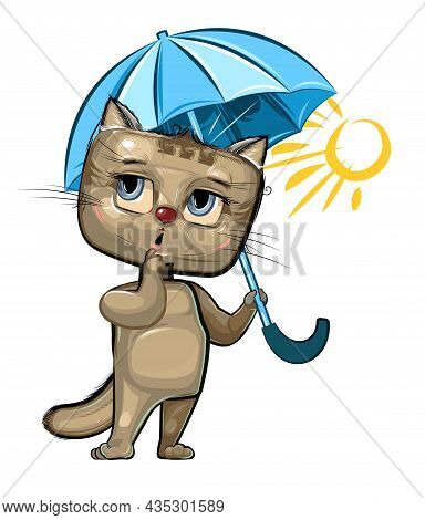 Funny Cute Cat With An Umbrella. There Is No Rain And The Sun Is Shining. The Kid Is An Animal. Illu