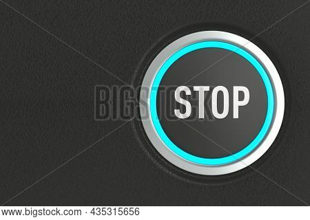 push button with text stop on dark background. 3D illustration