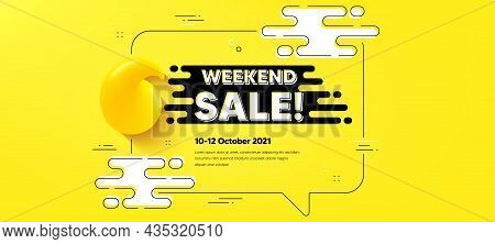 Weekend Sale Text. Quote Chat Bubble Background. Special Offer Price Sign. Advertising Discounts Sym