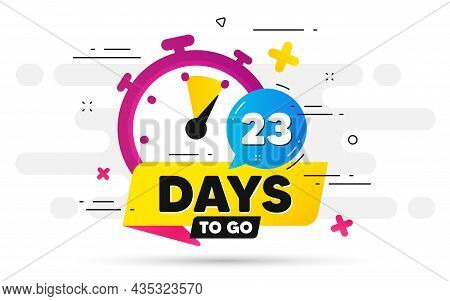 Twenty Three Days Left Icon. Offer Countdown Date Number. Abstract Banner With Stopwatch. 23 Days To