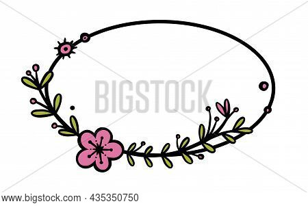 Rustic Wreaths Dividers With Handdrawn Flowers. Oval Doodle Wreath With Colored Leaves And Flowers.