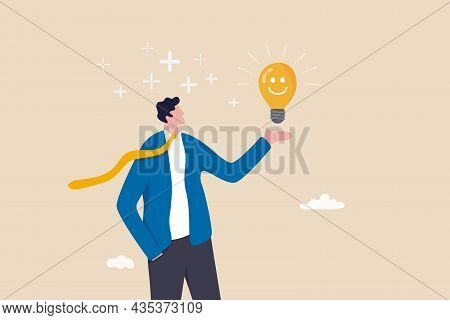 Positive Thinking, Optimistic Mindset Or Good Attitude To Success In Work, Always Get Idea To Solve