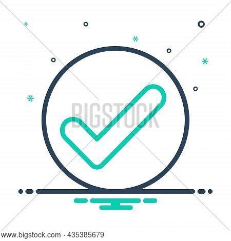 Mix Icon For Checked True Ok Correct Right Accurate Confirm Checklist