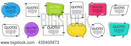 Set Of Quote Frames. Speech Bubbles With Quotation Marks, Isolated On White Background. Blank Text B