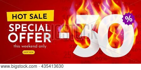 30 Percent Off. Hot Sale Banner With Burning Numbers. Discount Poster.