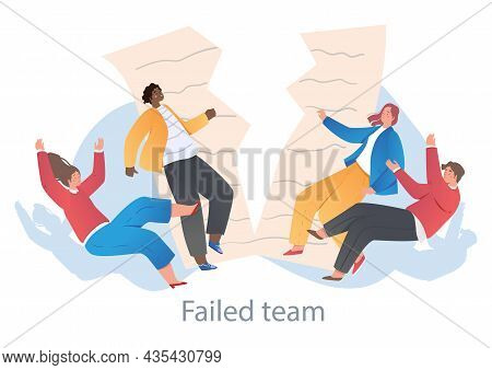 Concept Of Fail. Team Collapsed With The Termination Of The Contract. No Unity In Office, Conflict B