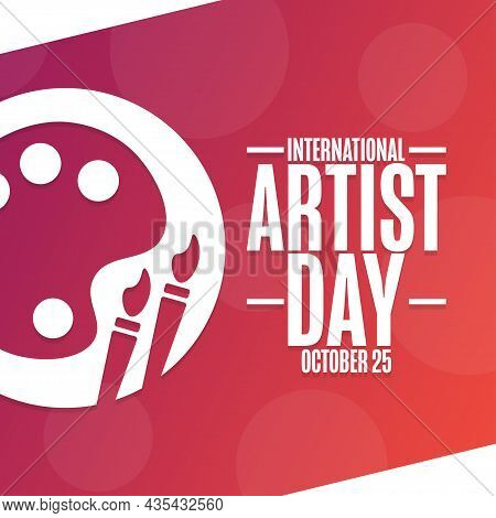 International Artist Day. October 25. Holiday Concept. Template For Background, Banner, Card, Poster
