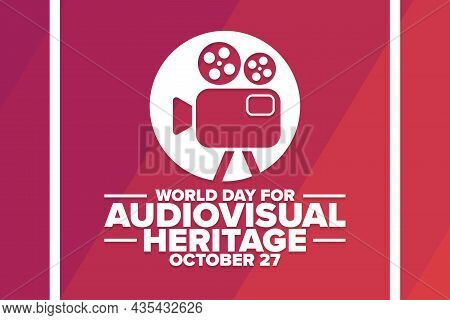 World Day For Audiovisual Heritage. October 27. Holiday Concept. Template For Background, Banner, Ca
