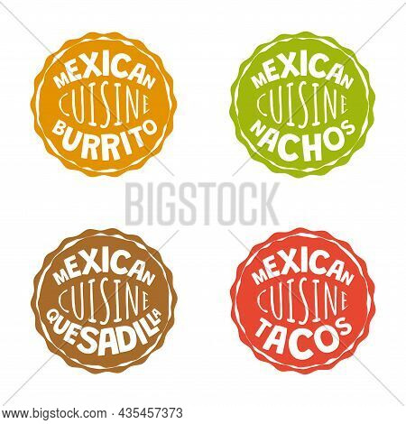 Mexican Fast Food Badges Of Fastfood Cafe Or Restaurant. Mexico Cuisine Burrito Logo. Latin American