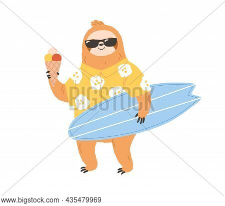 Cute Sloth Surfer In Sunglasses Holding Surfboard And Icecream. Happy Animal In Clothes On Summer Ho