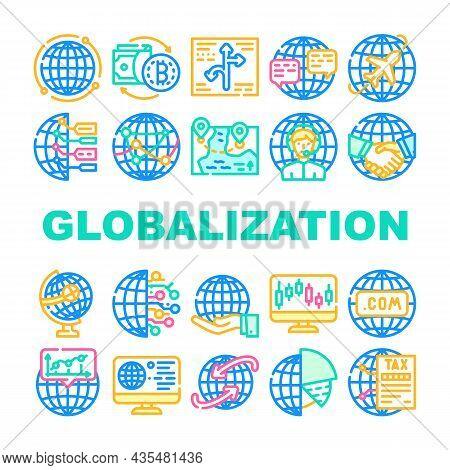 Globalization Worldwide Business Icons Set Vector. Internet Marketing And Trade Market, Digitalizati