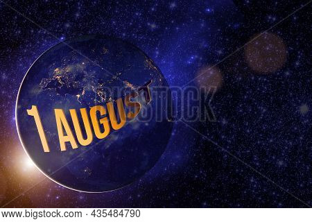 August 1st . Day 1 Of Month, Calendar Date. Earth Globe Planet With Sunrise And Calendar Day. Elemen