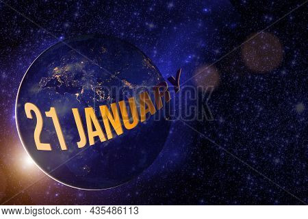 January 21st . Day 21 Of Month, Calendar Date. Earth Globe Planet With Sunrise And Calendar Day. Ele