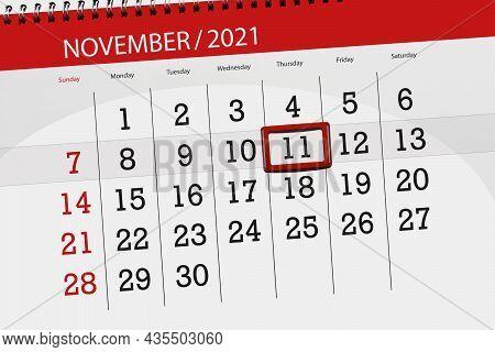 Calendar Planner For The Month November 2021, Deadline Day, 11, Thursday.