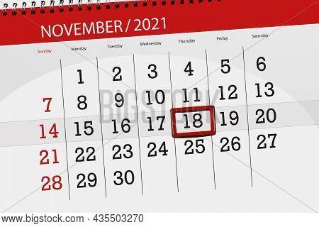 Calendar Planner For The Month November 2021, Deadline Day, 18, Thursday.