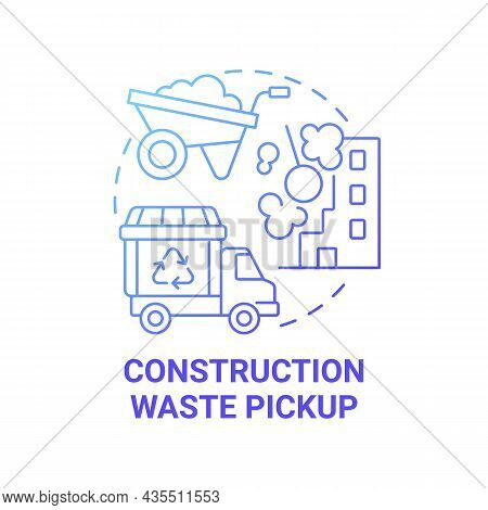 Construction Waste Pickup Blue Gradient Concept Icon. Waste Management Abstract Idea Thin Line Illus