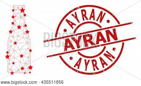 Beer Bottle Star Mesh Net And Grunge Ayran Stamp. Red Stamp With Corroded Surface And Ayran Slogan I