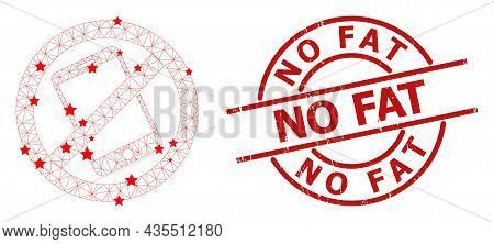 Forbid Smartphone Star Mesh Net And Grunge No Fat Seal. Red Imprint With Corroded Style And No Fat T
