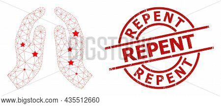 Pray Hands Star Mesh Network And Grunge Repent Stamp. Red Stamp With Corroded Texture And Repent Cap