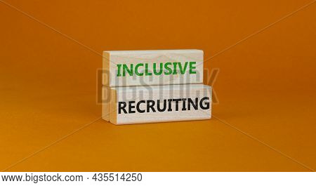 Inclusive Recruiting Symbol. Wooden Blocks With Words Inclusive Recruiting On Beautiful Orange Backg
