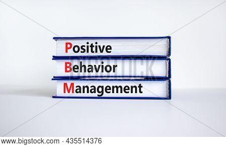 Positive Behavior Management Symbol. Concept Words Positive Behavior Management On Books On A Beauti