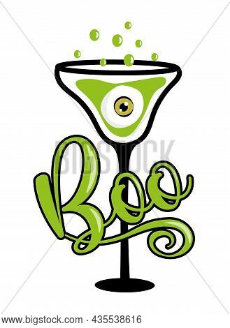 Boo - Funny Greeting For Halloween. Eyeball In Cocktail Glass. Good For Party Decoration, Invitation