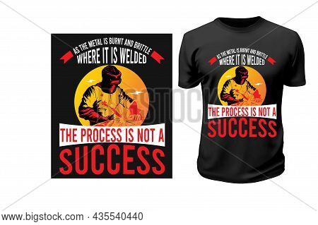 Welding T-shirt Design .this Is Print Ready Custom Welding T-shirt Design. This Artwork Is Best For