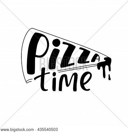 Pizza Time Hand-written Sign Take Away Box Delivery, Pizzeria Menu, Window Sticker. Vector Stock Ill