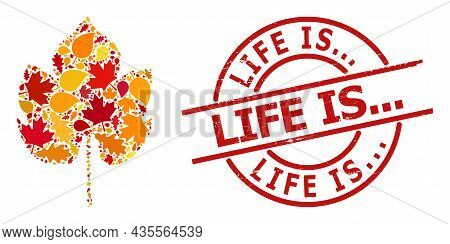 Grapes Leaf Mosaic Icon Created For Fall Season, And Life Is... Grunge Stamp Print. Vector Grapes Le