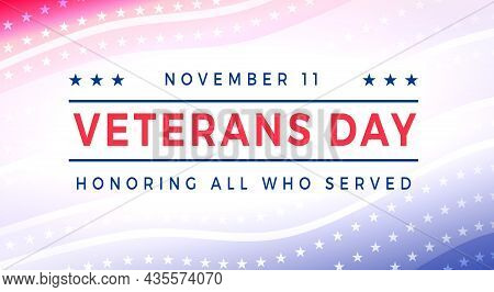 Veterans Day - Honoring All Who Served Poster. United States Veterans Day Celebration November 11. U