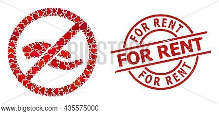 Scratched For Rent Stamp Seal, And Red Love Heart Collage For Forbid Asking Hand. Red Round Stamp Co