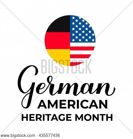 German-american Heritage Month Typography Poster. Annual Event In United States Celebrated In Octobe