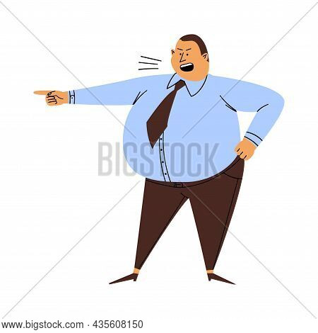 Angry Boss Isolated. A Cartoon Man With A Big Belly Screams And Points To The Exit. An Irritated Per